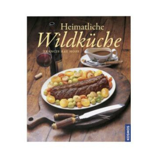 """""""Heimatliche Wildküche"""""""