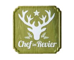 """Metall-Schild """"Chef im Revier"""" 19x19cm"""